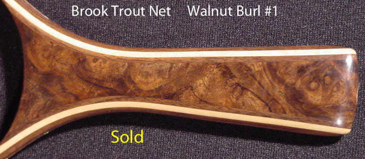 brook trout net walnut burl